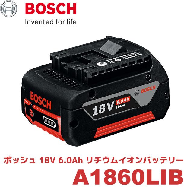 BOSCH 18V6.0Ahリチウムイオンバッテリー A-1860LIB